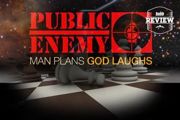"Review: Public Enemy's ""Man Plans God Laughs"""