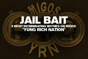 """Jail Bait: 9 Most Incriminating Rhymes On Migos' """"Yung Rich Nation"""""""