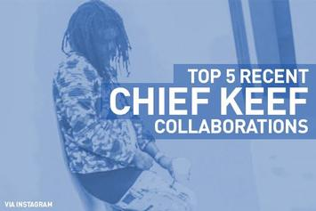 Top 5 Recent Chief Keef Collaborations