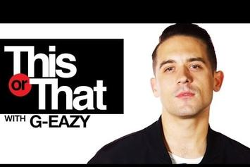 """G-Eazy Plays """"This Or That"""""""