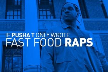 10 Pusha T Coke Raps Reimagined As Fast Food Raps