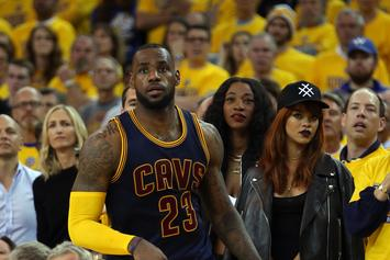 Win Or Lose Rihanna Is Riding For LeBron James