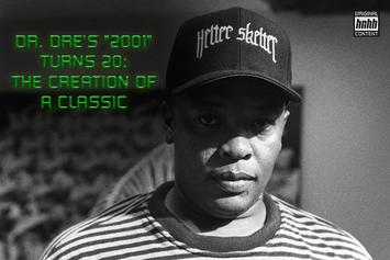 "Dr. Dre's ""2001"" Turns 21: The Creation Of A Classic"