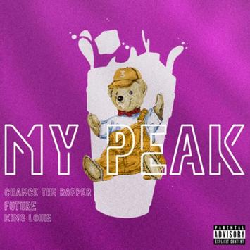 Future Feat. Chance The Rapper & King Louie - My Peak - Image ~ Naijabang