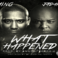 Maino - What Happened Feat. Jadakiss