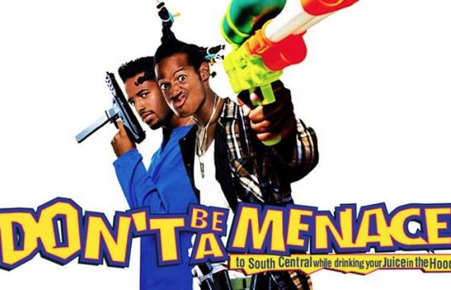 Don't Be A Menace To South Central While Drinking Your Juice In The Hood movie poster